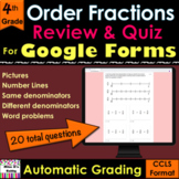 For Google Forms Order Fractions Review & Quiz; self-grade