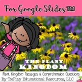 For Google Slides The Plant Kingdom Passages and Comprehension Questions
