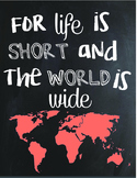 For Life Is Short...Classroom Decoration