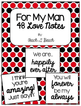 For My Man... Love Notes