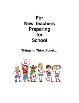 For New Teachers Preparing for School