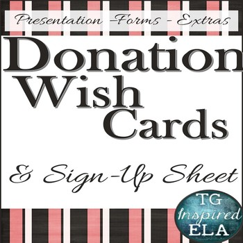 Supply Donations: Sign -- Sign-Up Sheet -- Wish List Pennant Take-away Cards
