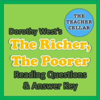 """Questions with Answer Key for """"For Richer or Poorer"""" by Dorothy West"""