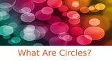 For Students: What Are Circles?
