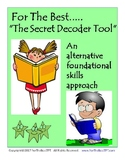For The Best Secret Decoder Tool Alternative Foundational Skills Approach