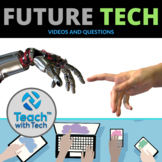 Future Tech Videos & Questions Activity