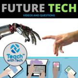 Future Tech Videos & Questions Activity