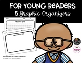 For Young Readers: 5 Graphic Organizers