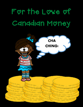 For the Love of Canadian Money