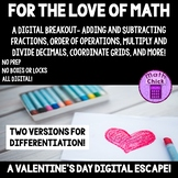 For the Love of Math- Digital Escape Valentine's Day Math Breakout