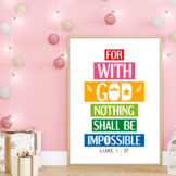 For with God nothing shall be impossible - Bible verse poster
