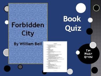 Forbidden City by William Bell Book Quiz / Book Test
