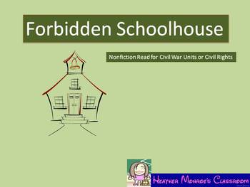 Forbidden School House:  Nonfiction book questions