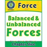Force: Balanced & Unbalanced Forces Gr. 5-8