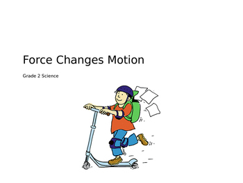 Force Changes Motion