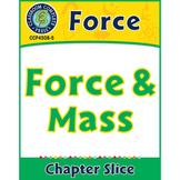 Force: Force & Mass Gr. 5-8