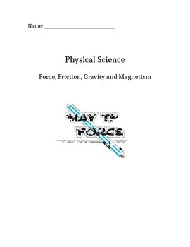 Force, Friction, Gravity and Magnetism