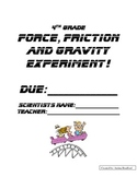 Force, Friction and Gravity Project