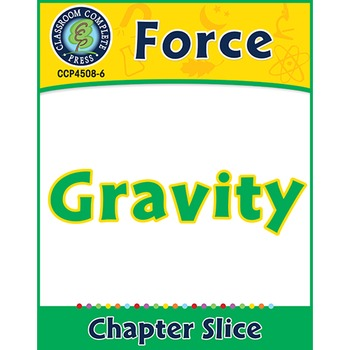 Force: Gravity Gr. 5-8