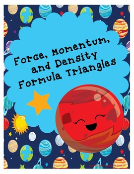 Force, Momentum, and Density Formula Triangles