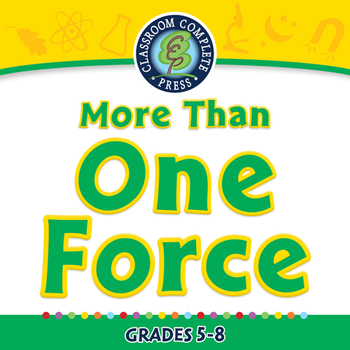 Force: More Than One Force - NOTEBOOK Gr. 5-8