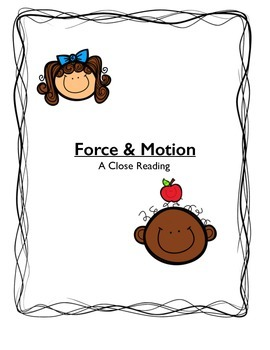 Force & Motion - A Close Reading