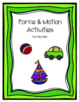 Force & Motion Activites