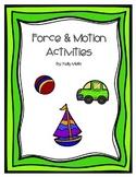 Force & Motion Activites