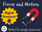 Force & Motion - Digital Breakout! (Escape Room, Brain Break, Test Prep)