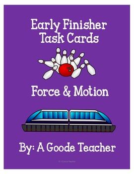 Force & Motion Early Finisher Task Cards