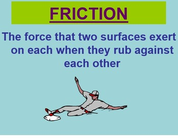Force, Motion, & Energy: Friction