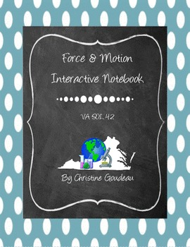 Force, Motion, & Energy Interactive Notebook - Virginia SOL (4.2) Science Unit