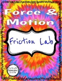 Force & Motion: Friction Lab!