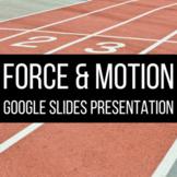Force & Motion Google Slides Presentation
