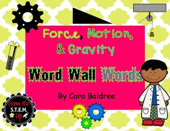 Force, Motion, and Gravity Word Wall Words and Posters