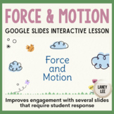 Force & Motion - Interactive Google Slides Lesson