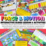 Force & Motion Interactive Slides Lesson & Activities