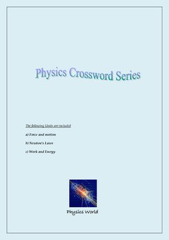 Force - Motion / Newton's Laws / Energy  (Physics Crossword Series)