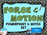 Force & Motion PowerPoint and Notes Set