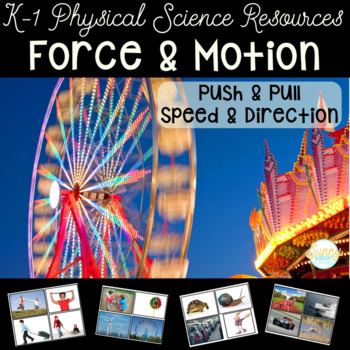 Force & Motion- Resources for Push, Pull Speed & Direction