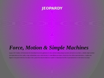 Force Motion Simple Machines Jeopardy Game