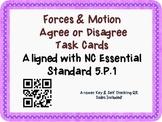 Force & Motion Task Cards {Agree/Disagree} Common Core 5.P.1 {QR Codes}
