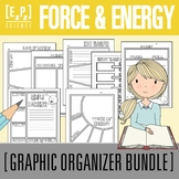 Force, Motion and Energy Graphic Organizer Bundle