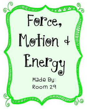 Force, Motion, and Energy Packet