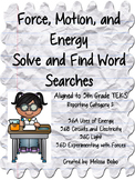 Force, Motion, and Energy Solve and Find Word Searches