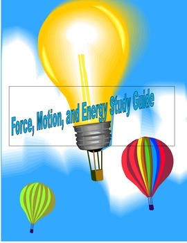 Force, Motion and Energy Study guide with Answers