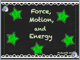 Force, Motion and Energy Unit