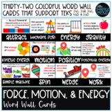 Force, Motion, and Energy Word Wall - TEKS 2.6C, 3.6B, 3.6