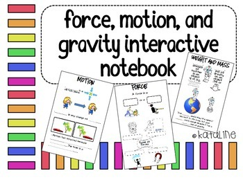 Force, Motion, and Gravity Interactive Notebook