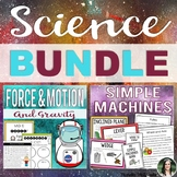 Force & Motion, and Simple Machines BUNDLE